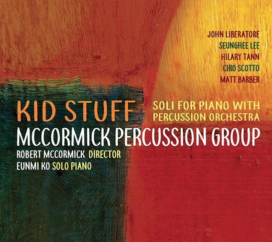 "CD Review: ""Kid Stuff"" – Soli for Piano with Percussion Orchestra"